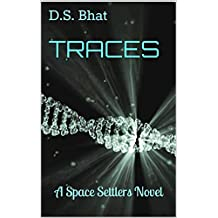 Traces: a Space Settlers novel