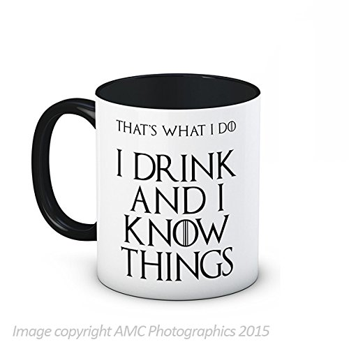 I Drink and I Know Things (That's What I Do) - Tyrion Lannister - Game of Thrones - di alta qualità, Tazza da tè o caffè