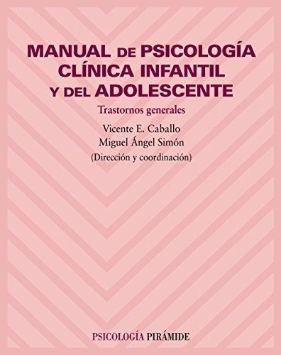 Manual de psicologia clinica infantil y ...