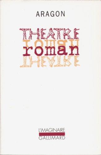 Théâtre/Roman par Louis Aragon
