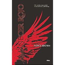AMANECER ROJO (Serie Amanecer Rojo)