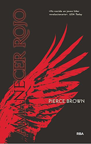 AMANECER ROJO (Serie Amanecer Rojo nº 1) por Pierce Elliot Brown