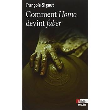 Comment Homo devint Faber