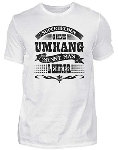 Lustiges Spruch T-Shirt   Lehrer, der Superheld ohne Umhang   Design Shirt witzig - Herren Shirt -S-Weiß