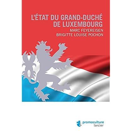L'État du Grand-duché de Luxembourg (LSB. HORS COLL.)