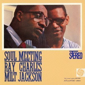 Soul Meeting by CHARLES,RAY / JACKSON,MILT
