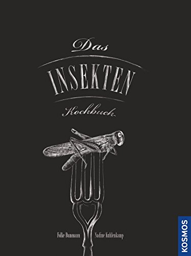 Das Insekten-Kochbuch