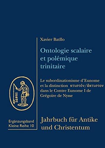 Ontologie scalaire et polémique trinitaire par Xavier Batllo