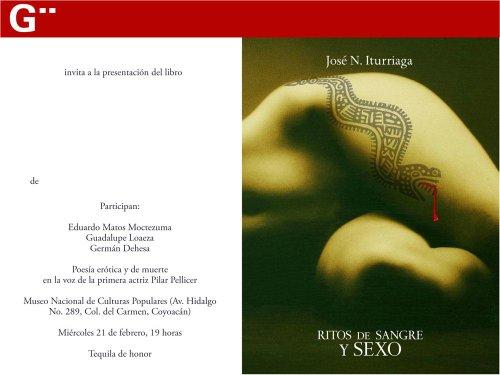 RITOS DE SANGRE Y SEXO. EROTISMO Y BRUTALIDAD EN EL MÉXICO PREINDEPENDIENTE por José Iturriaga