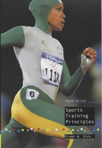 Sports Training Principles (Nutrition and Fitness) por Dr. Frank W., OBE Dick