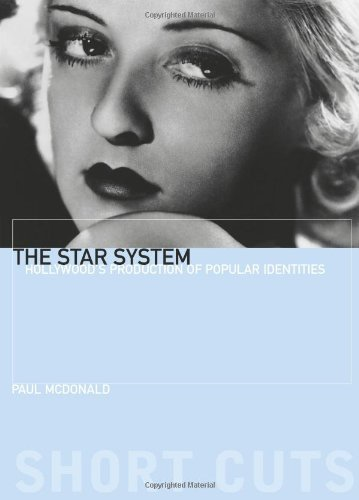 the-star-system-hollywoods-production-of-popular-identities-short-cuts-by-paul-mcdonald-2000-09-15