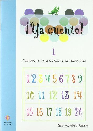 Ya cuento 1: Números hasta el 29: 4 por José Martínez Romero