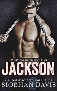 Jackson: A Stand-Alone Dark Romance (Rydeville Elite Book 5) (English Edition)