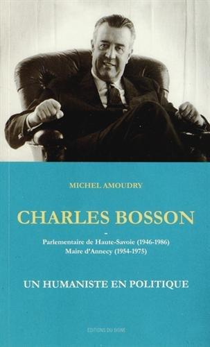 Charles Bosson : Un humaniste en politique