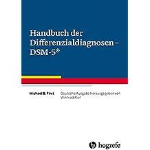 Handbuch der Differenzialdiagnosen - DSM-5®: Deutsche Ausgabe herausgegeben von Winfried Rief