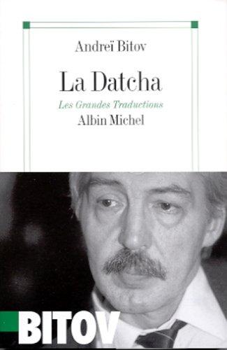 La Datcha par Andreï Bitov
