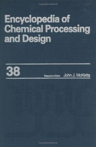 Encyclopedia of Chemical Processing and Design: Piping Design, Economic Diameter to Pollution Abatement Equipment, Alloy Selection