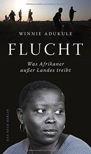 Flucht: Was Afrikaner außer Landes treibt