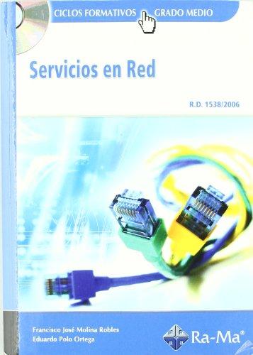 Servicios en Red (GRADO MEDIO) por Francisco José Polo Ortega, Eduardo Molina Robles