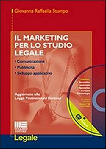 Il marketing per lo studio legale. Con CD-ROM di Giovanna Stumpo