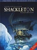 Shackleton. Ai confini del mondo