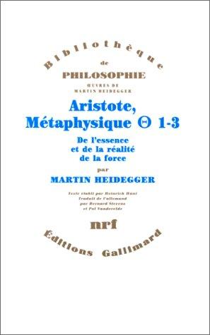 Aristote, Métaphysique [Thêta] 1-3: De l'essence et de la réalité de la force