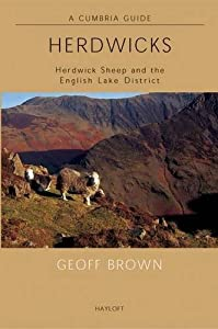 Herdwicks: Herdwick Sheep and the English Lake District (A Cumbria Guide) by Geoff Brown