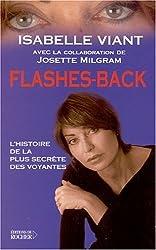 Flashes-back : L'Histoire de la plus secrète des voyantes