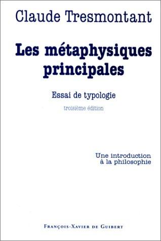 Les métaphysiques principales : Essai de typologie