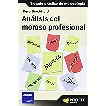 Análisis Del Moroso Profesional (Finanzas)