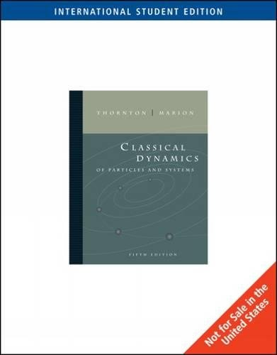 Classical Dynamics of Particles and Systems, International Edition