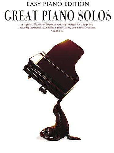 Great Piano Solos: Spielband mit 30 Melodien aus Klassik, Pop, Musical und Film für Klavier leicht arrangiert u.a. mit DIE FABELHAFTE WELT DER AMELIE (Titelmelodie) und HUNG UP (Madonna)