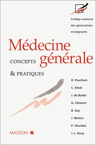 Médecine générale : concepts et pratiques