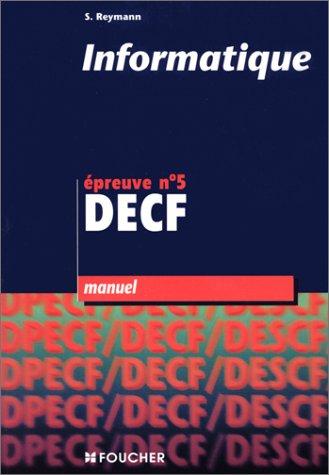 Informatique, épreuve n°5, DECF (Manuel)