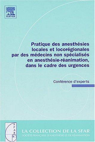 Pratiques des Anesthésies locales et locorégionales - SFAR
