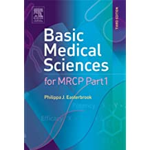 Basic Medical Sciences for MRCP Part 1, 3e (MRCP Study Guides)