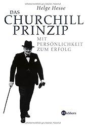 Das Churchill-Prinzip: Mit Persönlichkeit zum Erfolg