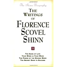 """Writings of Florence Scovel Shinn: """"Game of Life and How to Play It"""", """"Your Word Is Your Wand"""", """"Power of the Spoken Word"""", """"Secret Door to Success"""""""