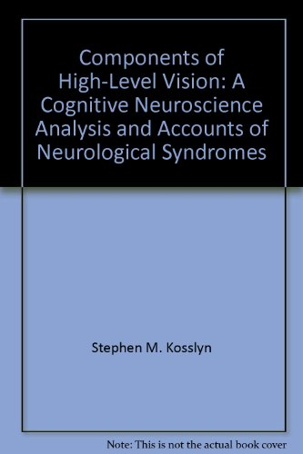 Components of High-Level Vision: A Cognitive Neuroscience Analysis and Accounts of Neurological Syndromes