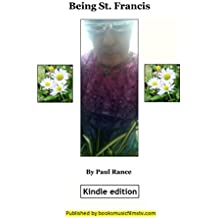 Being St. Francis