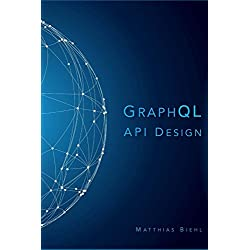 GraphQL API Design (API-University Series)