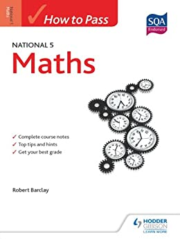 How to Pass National 5 Maths (HTP5) by [Barclay, Bob]