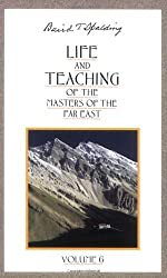 Life and Teaching: Of the Masters of the Far East