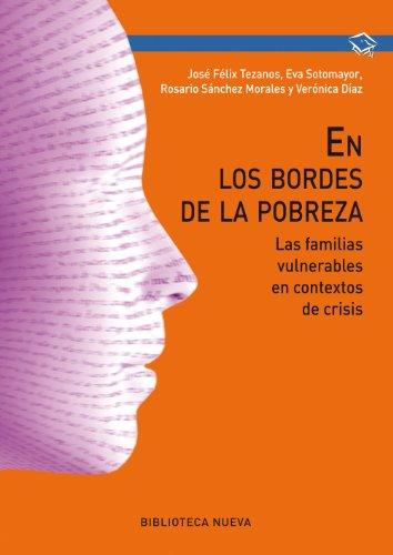 En los bordes de la pobreza (OBRAS DE REFERENCIA) por José Félix Tezanos