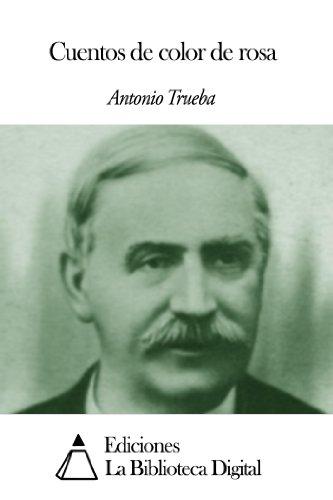 Cuentos de color de rosa por Antonio Trueba