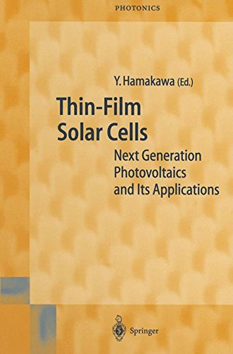 thin-film-solar-cells-next-generation-photovoltaics-and-its-applications-springer-series-in-photonic