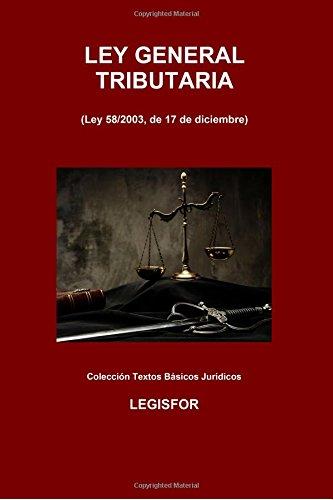 Ley General Tributaria: 2.ª edición (2016). Colección Textos Básicos Jurídicos