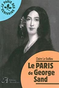 Le Paris de George Sand par Le Guillou