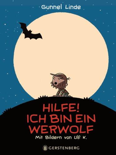 Hilfe! Ich bin ein Werwolf: Alle Infos bei Amazon