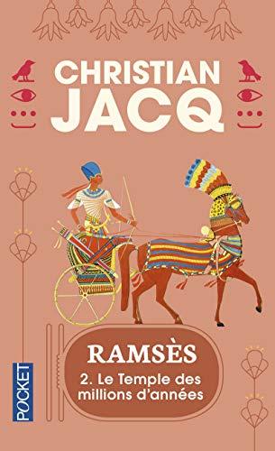 Ramsès, tome 2 : Le Temple des millions d'années par Christian Jacq
